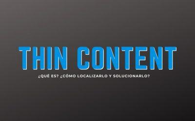 ¿Qué es el Thin Content?
