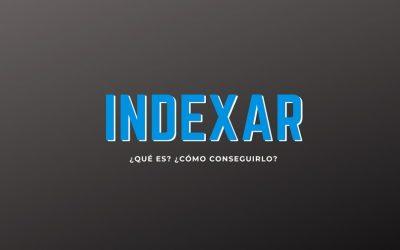 Indexación ¿Qué es? ¿Cómo indexar contenidos?