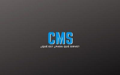 CMS ¿Qué es?, ¿Para qué sirve?