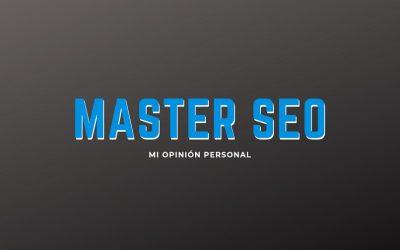 Máster SEO, Mi opinión personal del de Webpositer